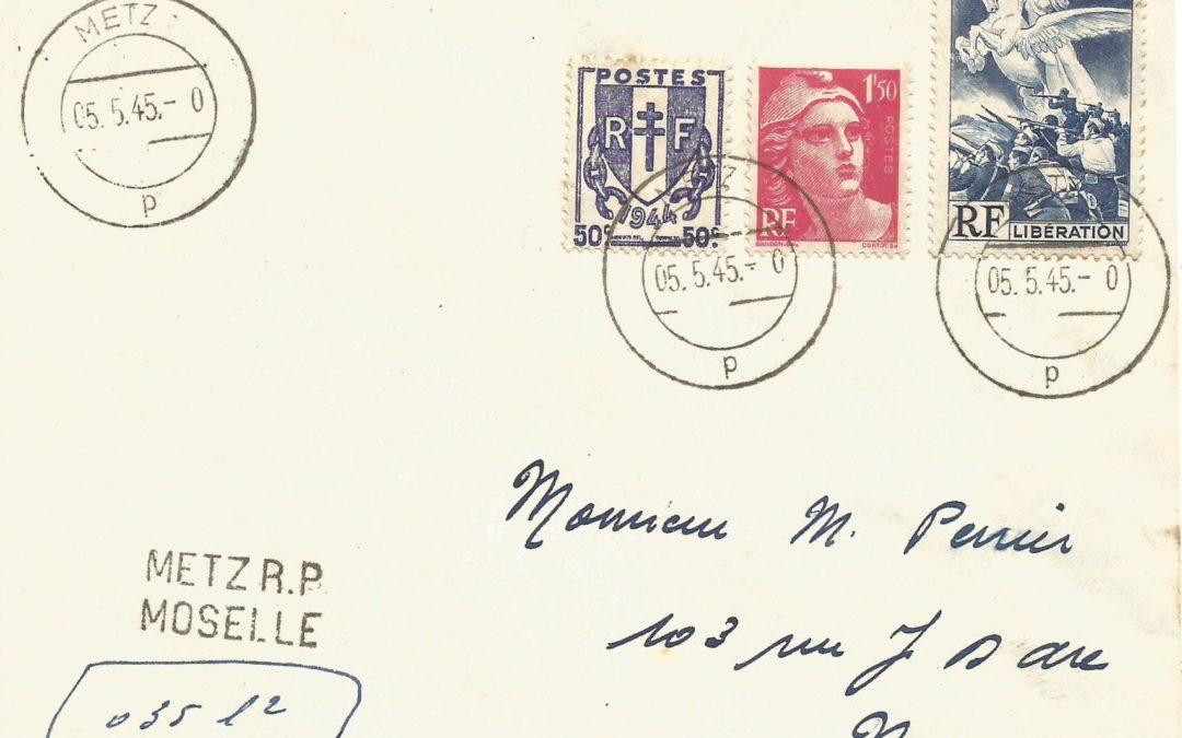 1945 : Metz 5 mai – usage tardif d'un cachet Allemand
